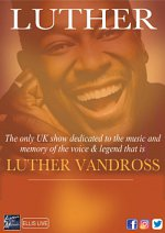 Luther Vandross Celebration at Bedford Corn Exchange