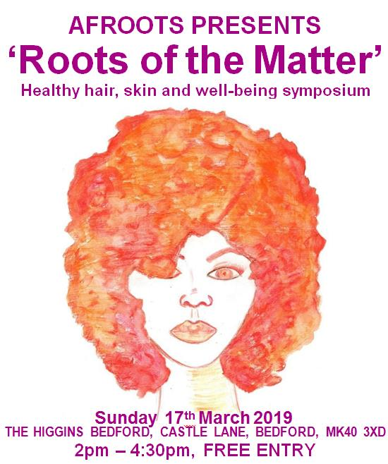 AFROOTS Presents - 'Roots of the Matter' at The Higgins Bedford
