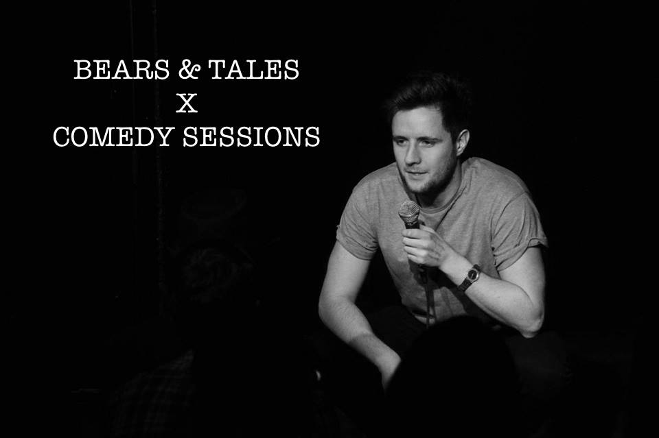 Bears & Tales X Comedy Sessions