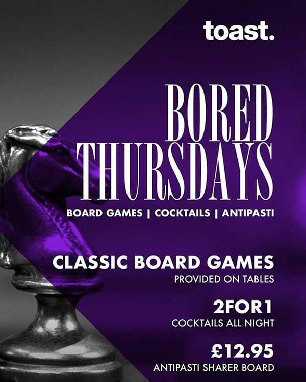 Bored Thursdays at Toast Bedford
