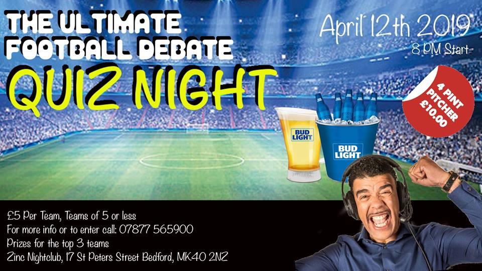 The Ultimate Football Debates - Quiz Night at Zinc Bedford