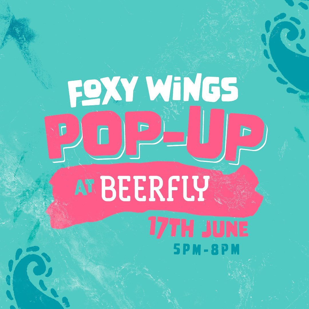 Foxy Wings Pop-up at Beerfly