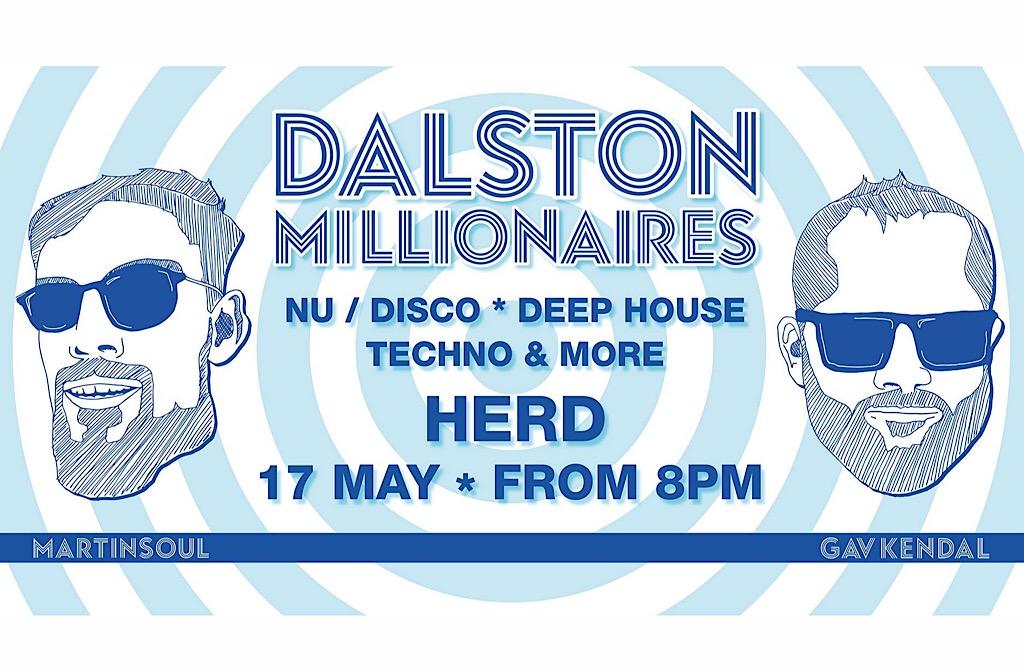 Dalston Millionaires at Herd