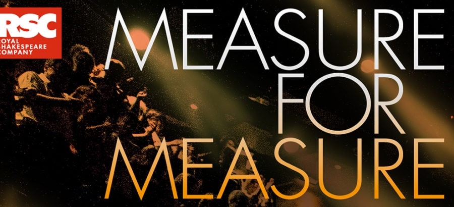 RSC Live: Measure for Measure at The Quarry Theatre
