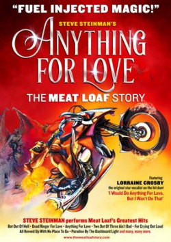 Anything For Love: The Meat Loaf Story at Bedford Corn Exchange