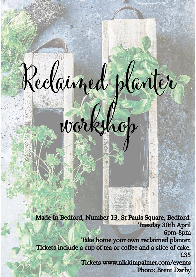 Reclaimed Planter Workshop at Made in Bedford, Number 13
