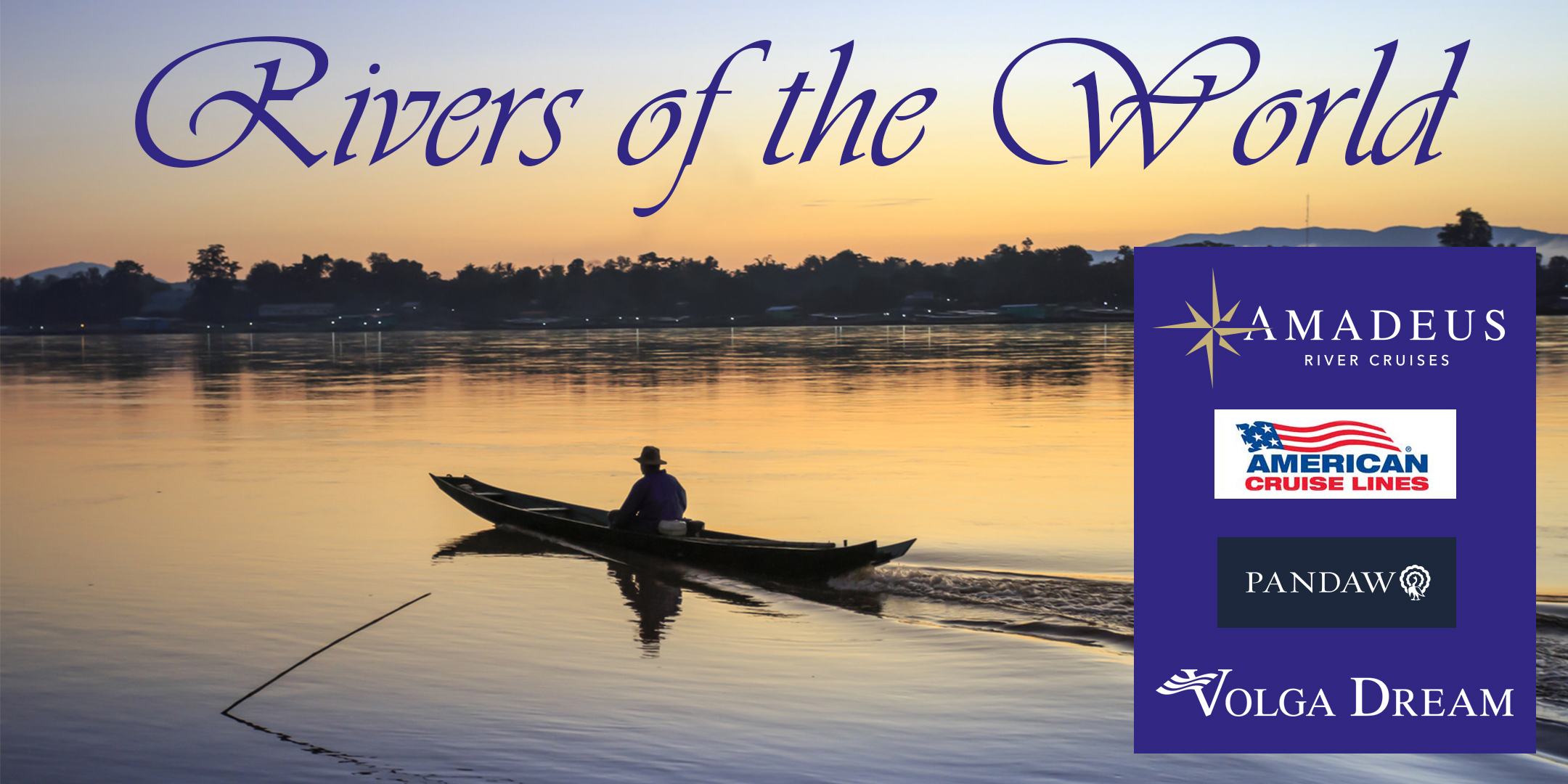 Rivers of the World Event at Select Travel Holidays